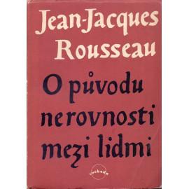 O původu nerovnosti mezi lidmi - Jean-Jacques Rousseau