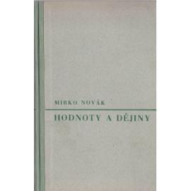 Hodnoty a dějiny - Mirko Novák