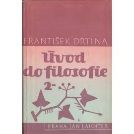 Úvod do filosofie II. - František Drtina