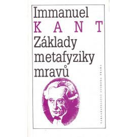 Základy metafyziky mravů - Immanuel Kant
