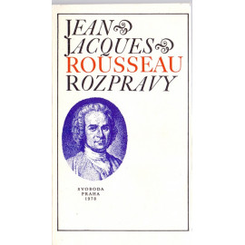 Rozpravy - Jean Jacques Rousseau