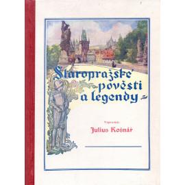 Staropražské pověsti a legendy - Julius Košnář (1947)