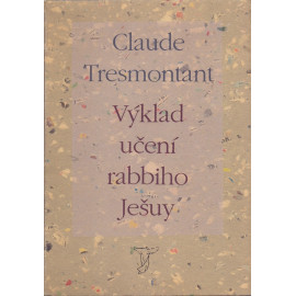 Výklad učení rabiho Ješuy - Claude Tresmontant