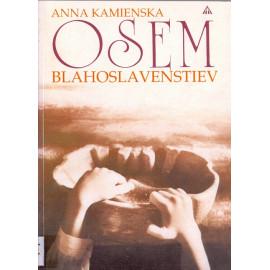 Osem blahoslavenstiev - Anna Kamienska