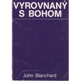 Vyrovnaný s Bohom - John Blanchard