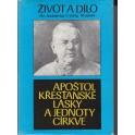 Apoštol křesťanské lásky a jednoty církve - František Vymětal
