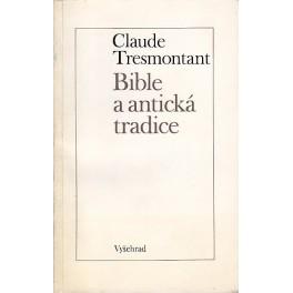 Bible a antická tradice - Claude Tresmontant