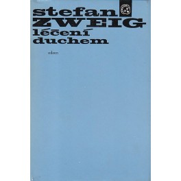 Léčení duchem - Stefan Zweig (1981)