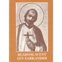 Blahoslavený Jan Sarkander - Bohumil Zlámal