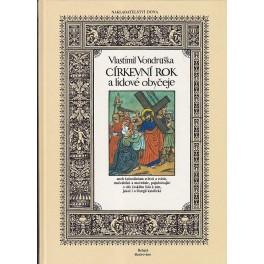 Církevní rok a lidové obyčeje - Vlastimil Vondruška