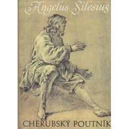 Cherubský poutník - Angelus Silesius