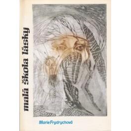 Malá škola lásky - Marie Frydrychová