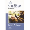 Jít s Ježíšem - Henri J. M. Nouwen