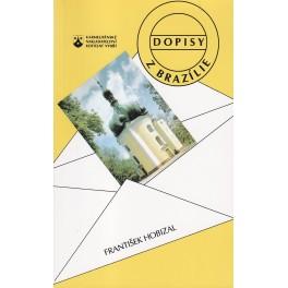 Dopisy z Brazílie - František Hobizal