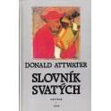 Slovník svatých - Donald Attwater