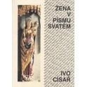 Žena v Písmu svatém - Ivo Císař