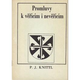 Promluvy k věřícím i nevěřícím 1. díl - P. Jaroslav Knittl