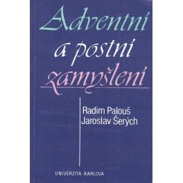 Adventní a postní zamyšlení - Radim Palouš, Jaroslav Šerých