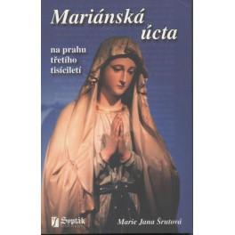 Mariánská úcta - Marie Jana Šrutová