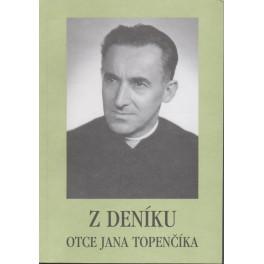 Z deníku otce Jana Topenčíka