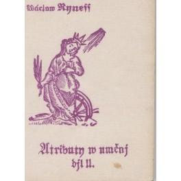 Atributy v umění II. díl - Václav Ryneš