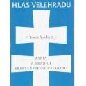 Maria v tradici křesťanského východu - P. Tomáš Špidlík