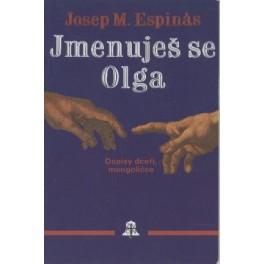 Jmenuješ se Olga - Josep M. Espinás
