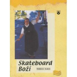 Skateboard Boží - Tereza Zukic