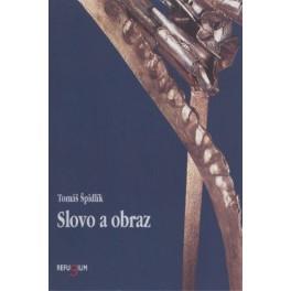 Slovo a obraz - Tomáš Špidlík