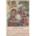 Kázání na pouti u sv. Vavřinečka - Bohumil Stašek (brož.)
