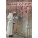 Papež, který změnil svět - Jacek Moskwa