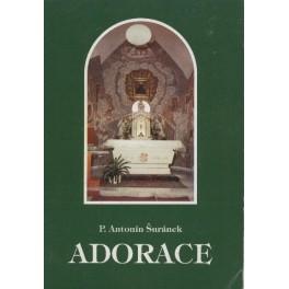 Adorace - P. Antonín Šuránek