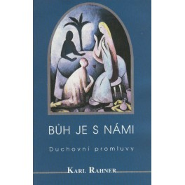 Bůh je s námi - Karl Rahner