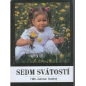 Sedm svátostí - ThDr. Jaroslav Studený