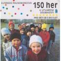 150 her k utváření osobnosti pro děti od 3 do 8 let - Elfriede Pausewangová