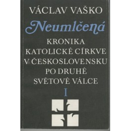 Neumlčená I - Václav Vaško