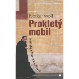 Prokletý mobil - Notker Wolf