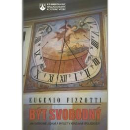 Být svobodný - Eugenio Fizzotti