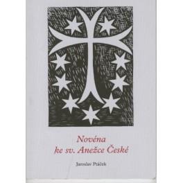 Novéna ke sv. Anežce České - Jaroslav Ptáček