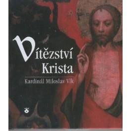 Vítězství Krista - Kardinál Miloslav Vlk