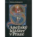 Anežský klášter v Praze - Helena Soukupová