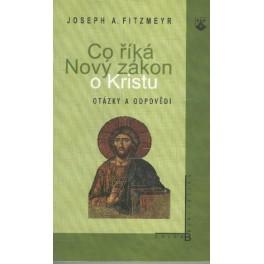 Co říká Nový zákon o Kristu - Joseph A. Fitzmeyr