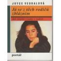 Já se z těch rodičů zblázním - Joyce Vedralová