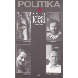 Politika a ideál - Daniel Raus