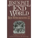 Jesus, Paul and the end of the world - Ben Witherington III.