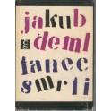 Tanec smrti - Jakub Deml
