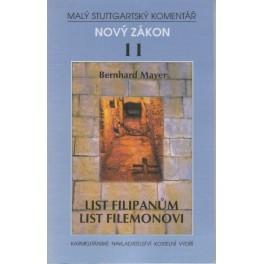 Nový zákon 11 - List Filipanům, List Filemonovi - Berhard Mayer