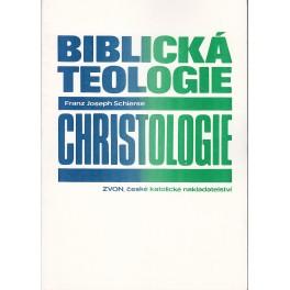 Biblická teologie - christologie - Franz Joseph Schierse