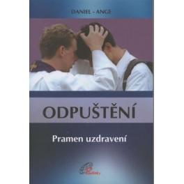 Odpuštění - Pramen uzdravení - Daniel  Ange