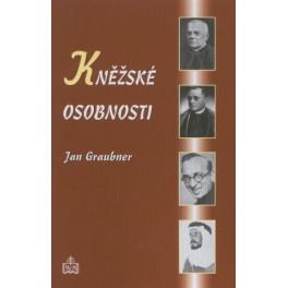 Kněžské osobnosti - Jan Graubner